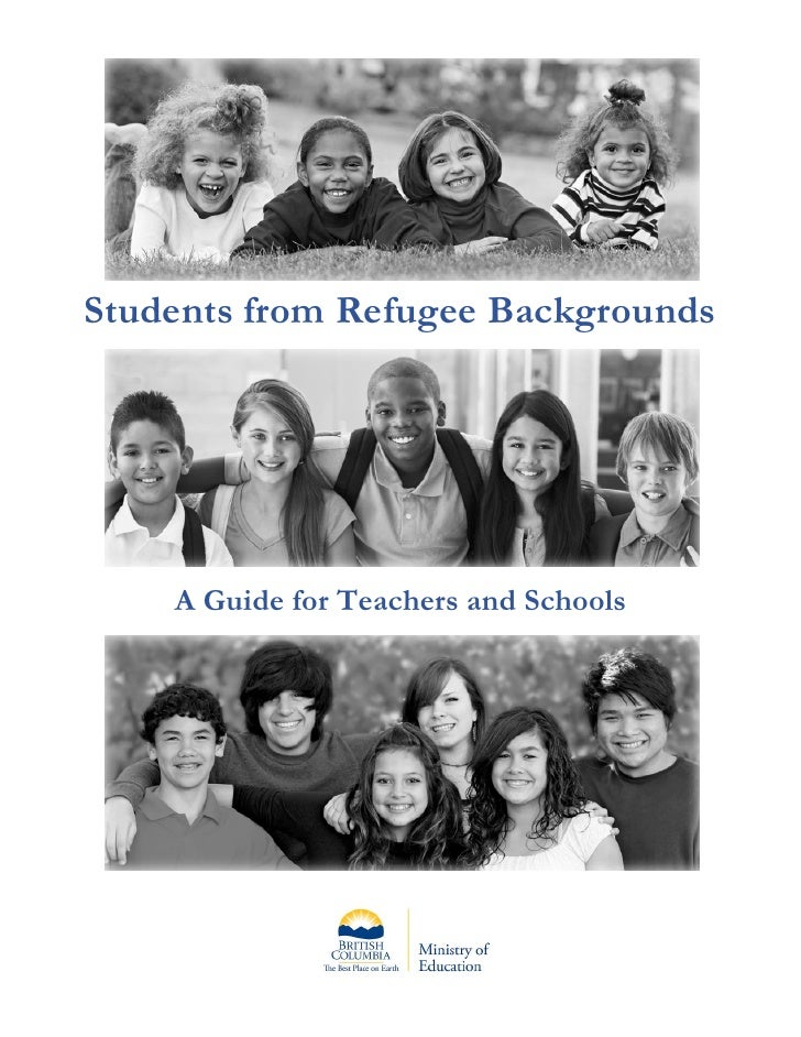 Students from Refugee Backgrounds         A Guide for Teachers and Schools
