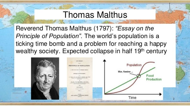 a report on the falseness of thomas malthuss predictions in an essay on the principle of population Thomas malthus essay on the principle of population thomas malthus essay on the principle of population the wealth of nationsthomas malthus an essay on the principle of population 1798.