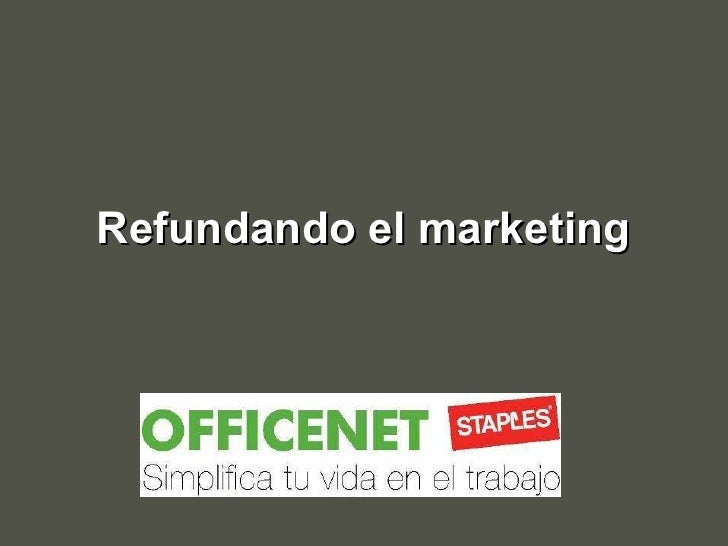 Refundando el marketing