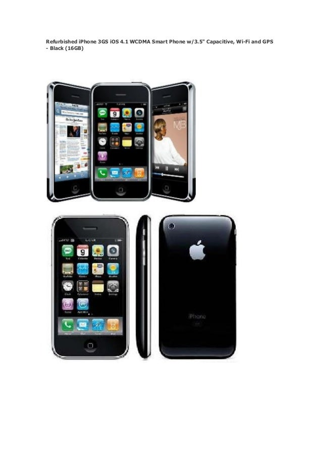 "Refurbished iPhone 3GS iOS 4.1 WCDMA Smart Phone w/3.5"" Capacitive, Wi-Fi and GPS- Black (16GB)"