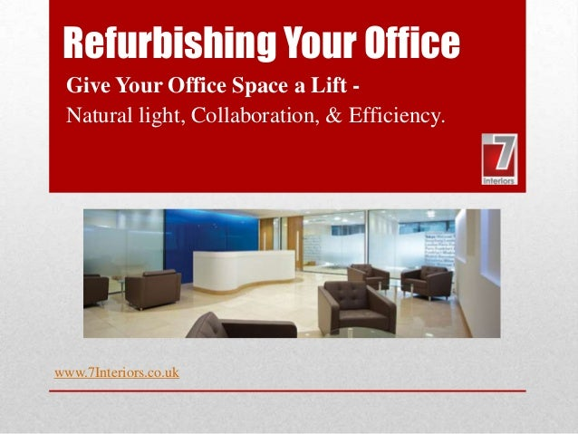 Refurbishing Your Office Give Your Office Space A Lift   Natural Light,  Collaboration, ...
