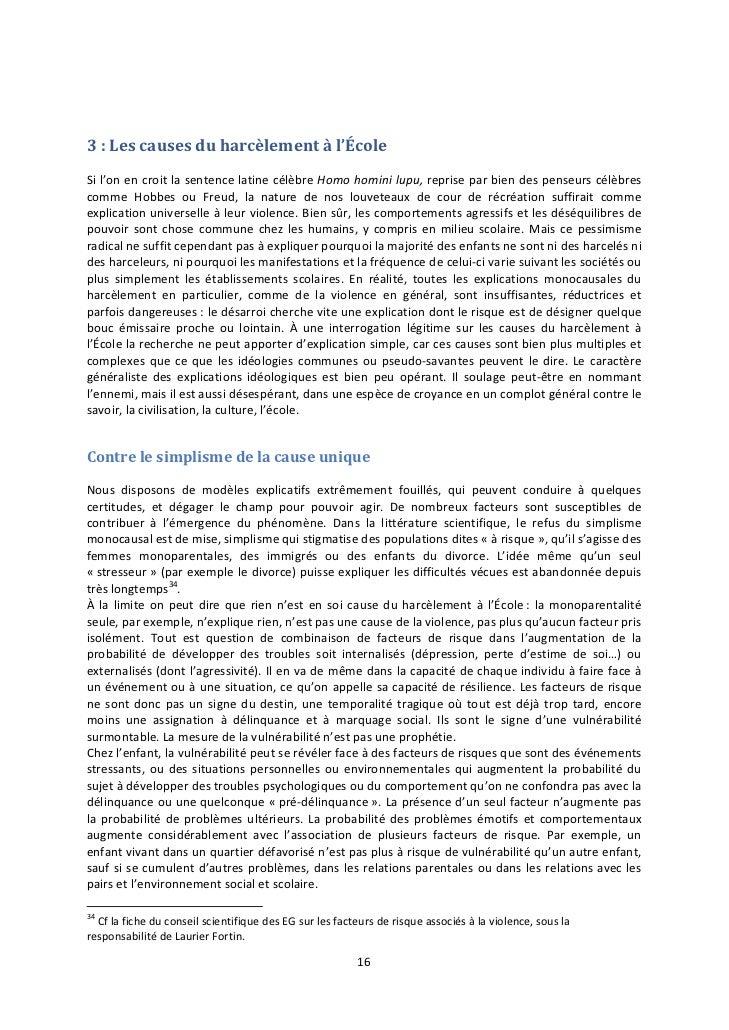 3 : Les causes du harcèlement à l'ÉcoleSi l'on en croit la sentence latine célèbre Homo homini lupu, reprise par bien des ...