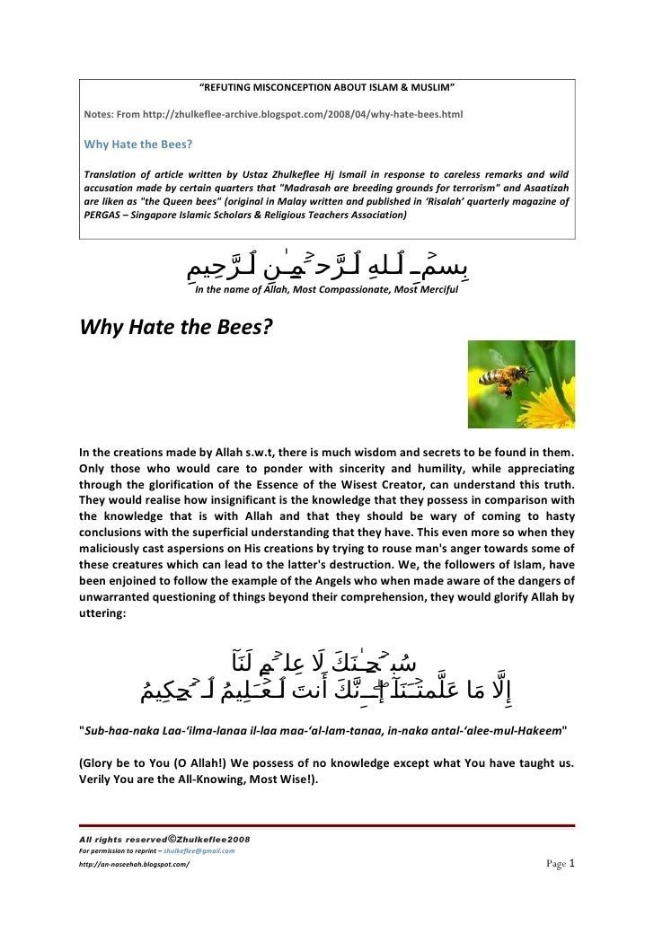"""""""REFUTING MISCONCEPTION ABOUT ISLAM & MUSLIM""""   Notes: From http://zhulkeflee-archive.blogspot.com/2008/04/why-hate-bees.h..."""