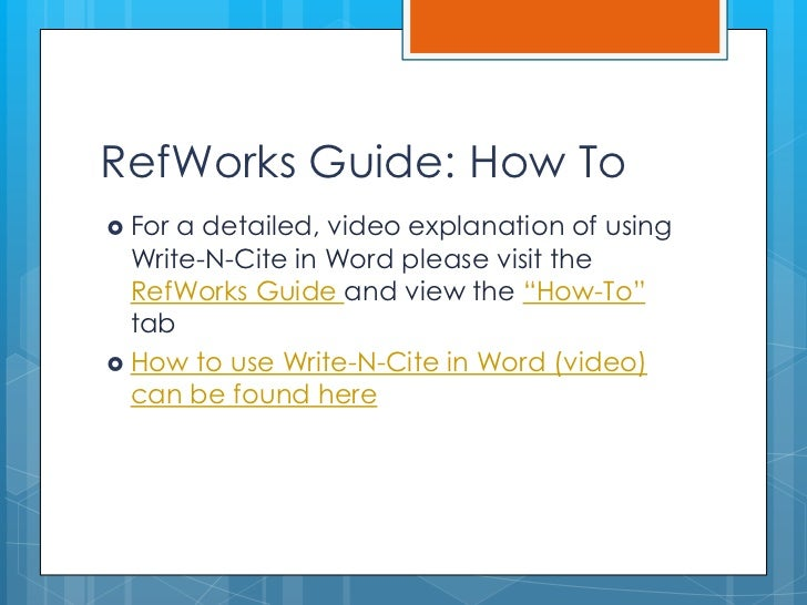 RefWorks Quick Start Guide: Using Write-N-Cite