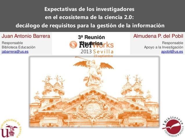 Expectativas de los investigadores en el ecosistema de la ciencia 2.0: decálogo de requisitos para la gestión de la inform...