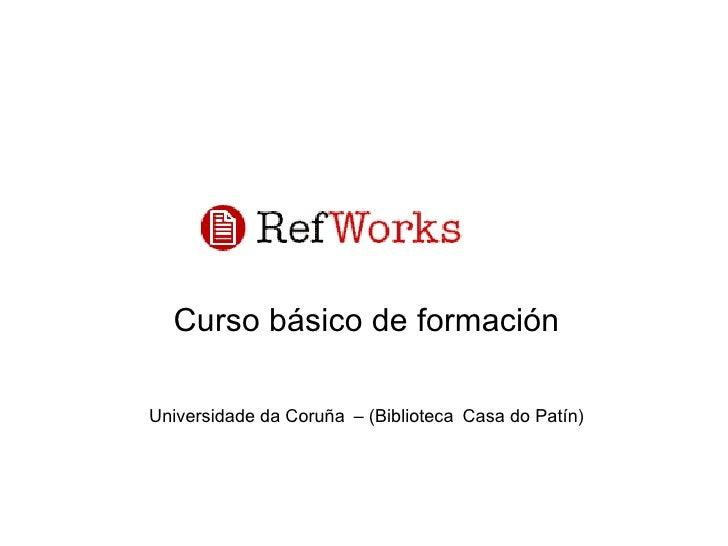 Curso básico de formación Universidade da Coruña   – (Biblioteca   Casa do Patín)
