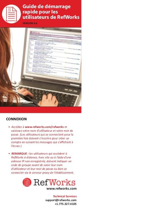 Guide de démarrage rapide pour les utilisateurs de RefWorks VERSION 6.0.0  CONNEXION • Accédez à www.refworks.com/refworks...