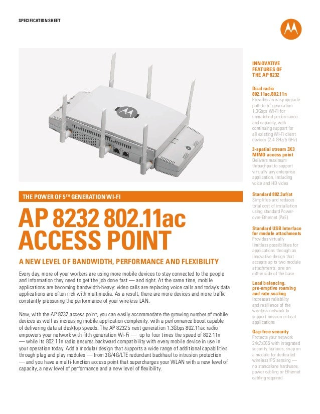 SPECification SHEET  INNOVATIVE FEATURES OF THE AP 8232 Dual radio 802.11ac/802.11n Provides an easy upgrade path to 5th g...
