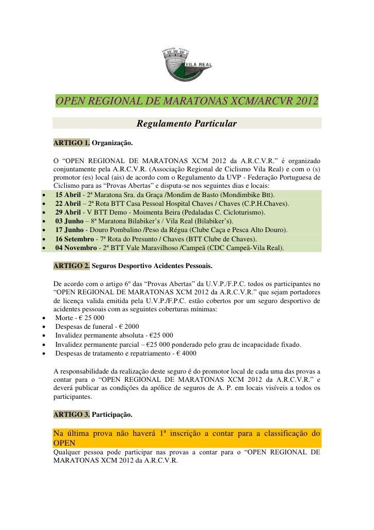 OPEN REGIONAL DE MARATONAS XCM/ARCVR 2012                                Regulamento Particular    ARTIGO 1. Organização. ...