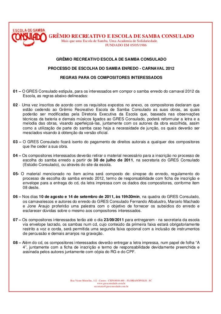 GRÊMIO RECREATIVO E ESCOLA DE SAMBA CONSULADO                          Mais que uma Escola de Samba. Uma Academia de Solid...