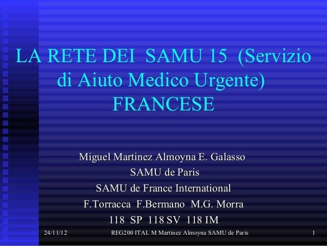 LA RETE DEI SAMU 15 (Servizio    di Aiuto Medico Urgente)           FRANCESE             Miguel Martinez Almoyna E. Galass...