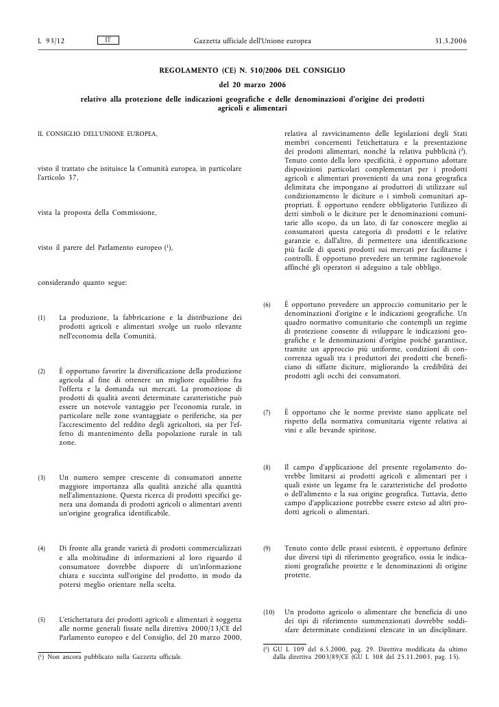 L 93/12                IT                             Gazzetta ufficiale dell'Unione europea                              ...