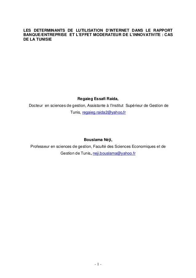 LES DETERMINANTS DE LUTILISATION D'INTERNET DANS LE RAPPORTBANQUE/ENTREPRISE ET L'EFFET MODERATEUR DE L'INNOVATIVITE : CAS...