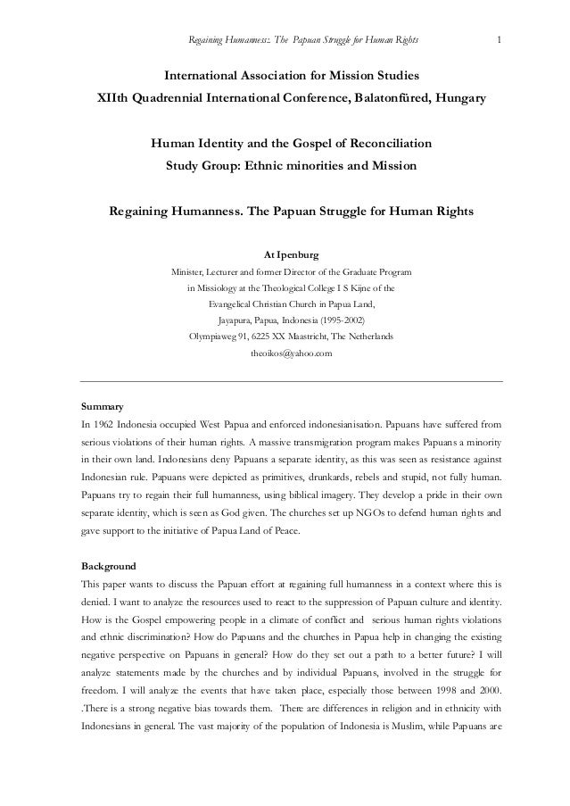 Regaining Humanness:. The Papuan Struggle for Human Rights 1 International Association for Mission Studies XIIth Quadrenni...
