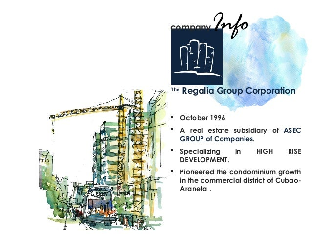 The Regalia Group Corporation  October 1996  A real estate subsidiary of ASEC GROUP of Companies.  Specializing in HIGH...