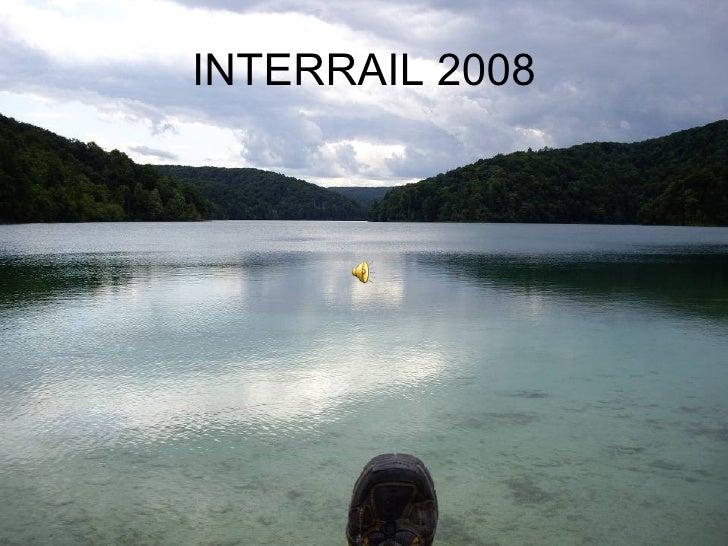 INTERRAIL 2008