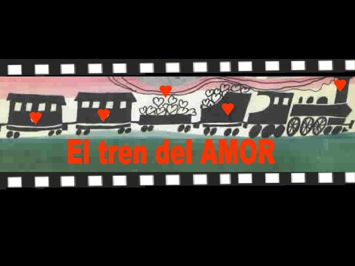 El tren del AMOR