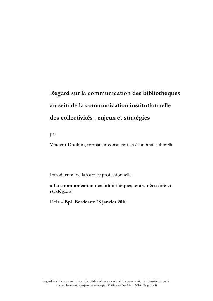 Regard sur la communication des bibliothèques      au sein de la communication institutionnelle      des collectivités : e...
