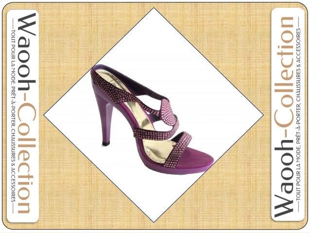 Chaussures Femme y compris sandales, bottines et bottes sont maintenant considérés comme des plats chauds dans l'industrie...