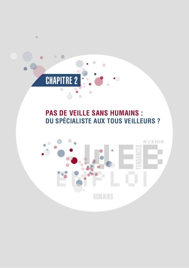 CHAPITRE 2PAS DE VEILLE SANS HUMAINS :DU SPÉCIALISTE AUX TOUS VEILLEURS ?                          TENDANCES              ...