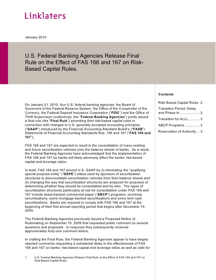 January 2010     U.S. Federal Banking Agencies Release Final Rule on the Effect of FAS 166 and 167 on Risk- Based Capital ...