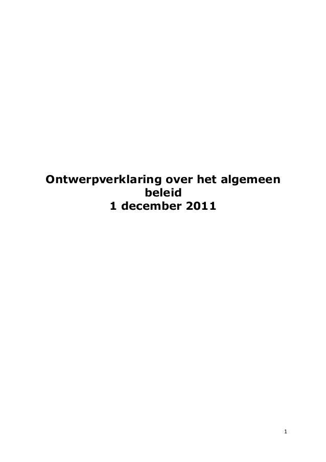 ϭ Ontwerpverklaring over het algemeen beleid 1 december 2011