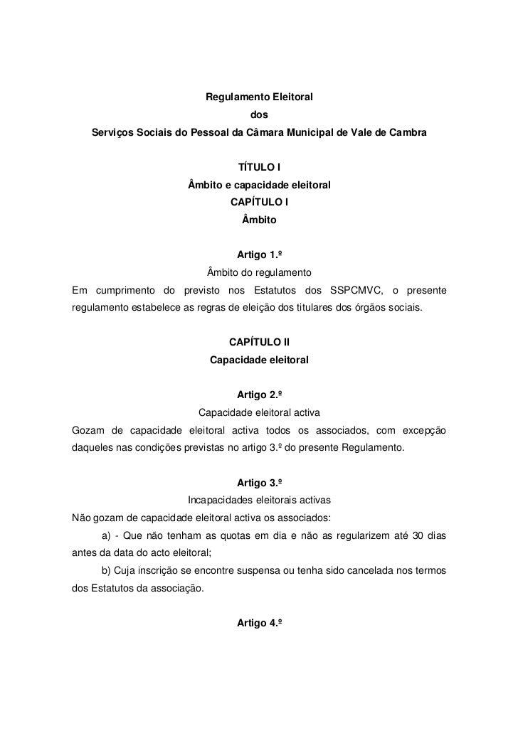 Regulamento Eleitoral                                        dos    Serviços Sociais do Pessoal da Câmara Municipal de Val...