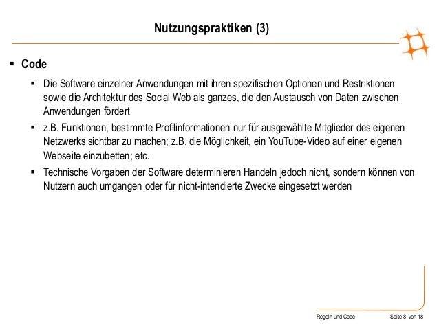 Regeln und Code Seite 8 von 18  Code  Die Software einzelner Anwendungen mit ihren spezifischen Optionen und Restriktion...