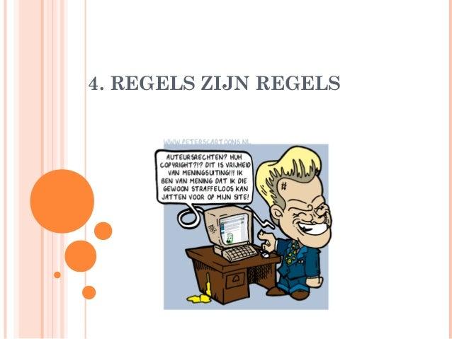 4. REGELS ZIJN REGELS