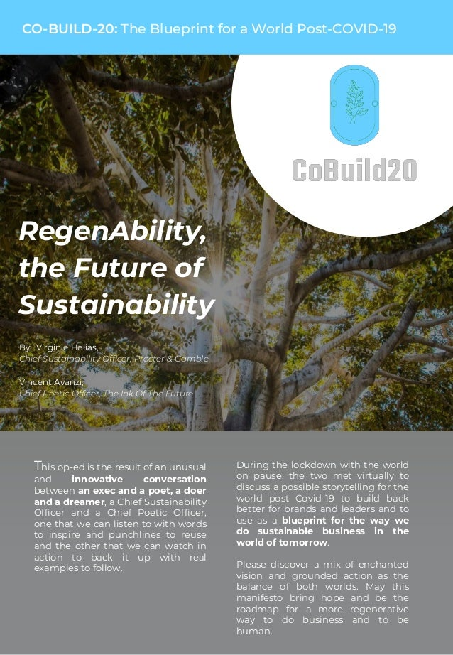 RegenAbility, the Future of Sustainability By: Virginie Helias, Chief Sustainability Officer, Procter & Gamble Vincent Ava...