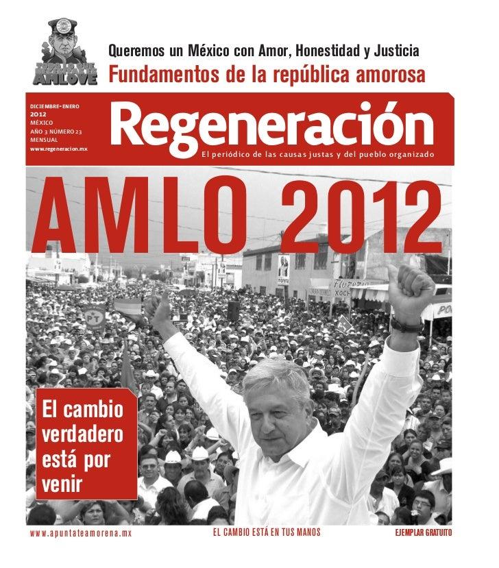 Queremos un México con Amor, Honestidad y Justicia                      Fundamentos de la república amorosadiciembre-2011m...