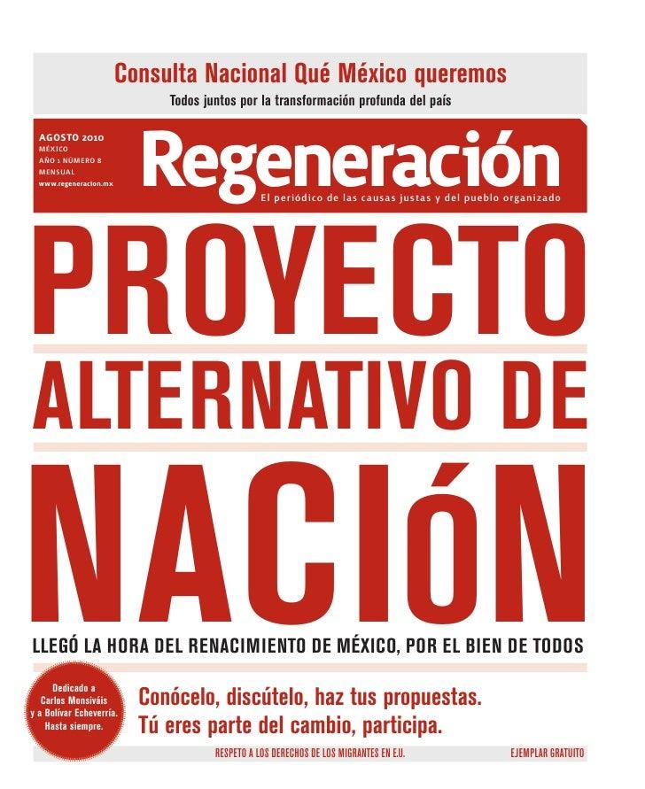 Consulta Nacional Qué México queremos                              Todos juntos por la transformación profunda del país   ...