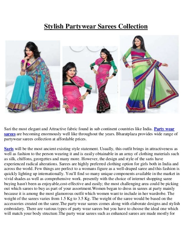 Stylish Partywear Sarees Collection  Sari the most elegant and Attractive fabric found in sub continent countries like Ind...