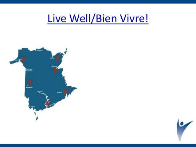 Live Well/Bien Vivre!