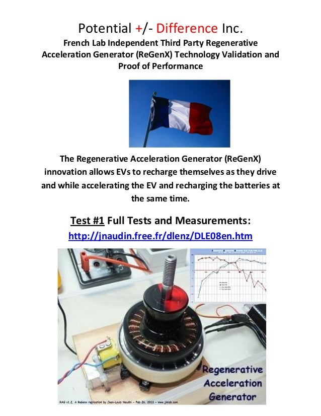Potential +/- Difference Inc.     French Lab Independent Third Party RegenerativeAcceleration Generator (ReGenX) Technolog...