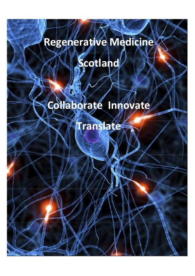 Regenerative Medicine      ScotlandCollaborate Innovate      Translate                        1