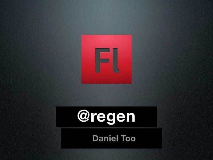 @regen  Daniel Too