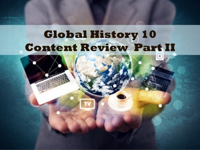 Global History 10 Content Review Part II