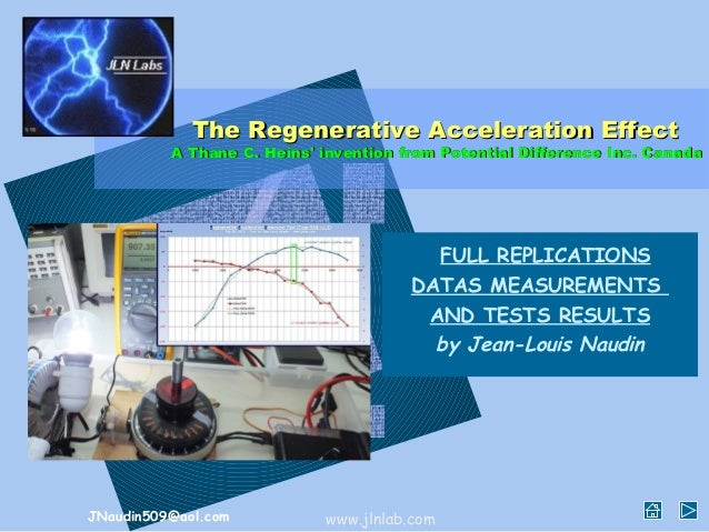 The Regenerative Acceleration Effect          A Thane C. Heins invention from Potential Difference Inc. Canada            ...