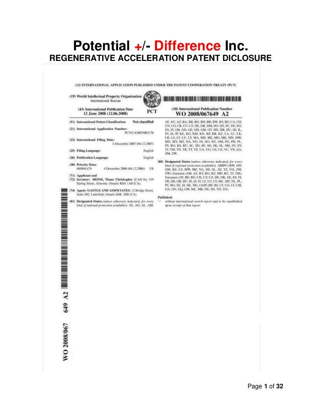 Page 1 of 32 Potential +/- Difference Inc. REGENERATIVE ACCELERATION PATENT DICLOSURE