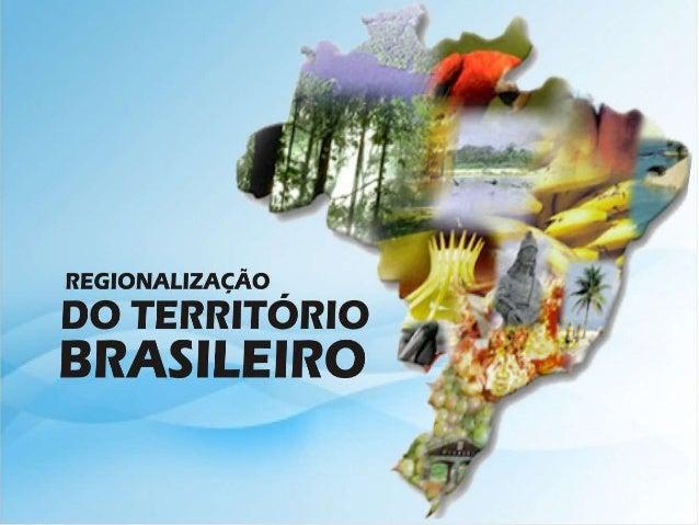 UNIDADES Formam o Estado Nacional Brasileiro 27 26 Estados 1 Distrito Federal