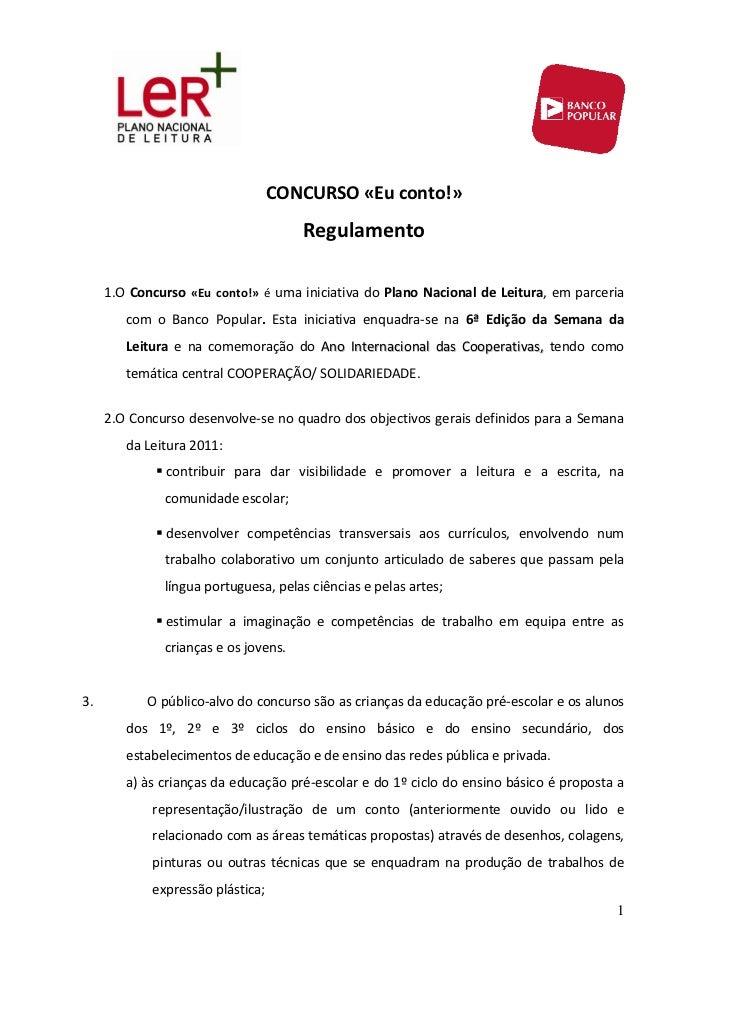 CONCURSO«Euconto!»                                        Regulamento          1.OConcurso «Euconto!»éumainicia...