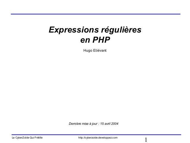 Expressions régulières                                    en PHP                                           Hugo Etiévant  ...