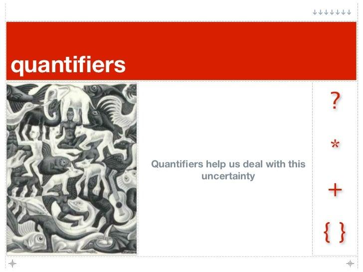 quantifiers                                                  ?                                                   *         ...