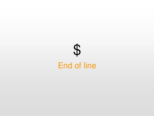 $ End of line