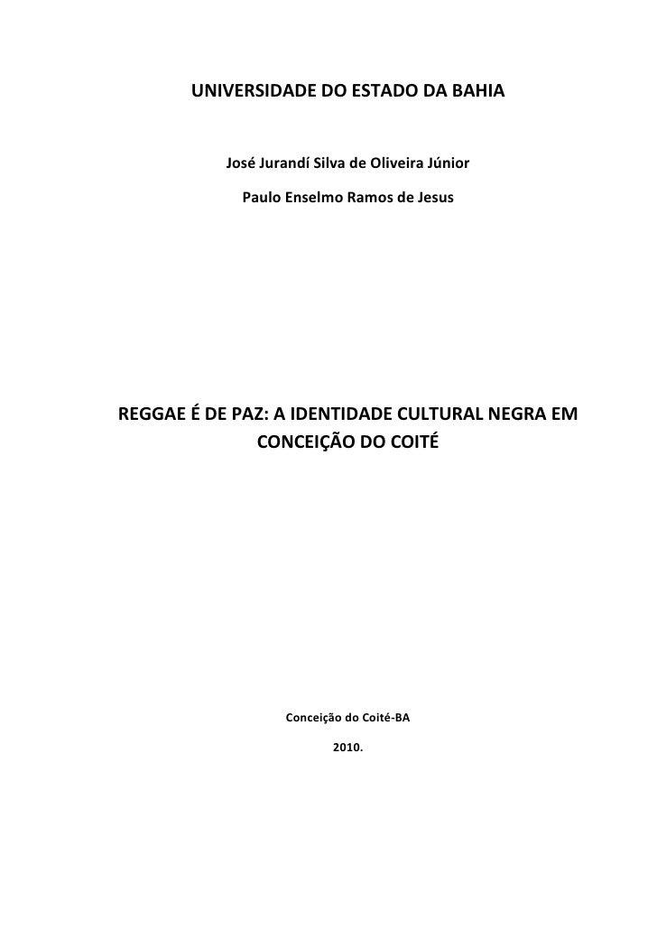 UNIVERSIDADE DO ESTADO DA BAHIA           José Jurandí Silva de Oliveira Júnior             Paulo Enselmo Ramos de JesusRE...