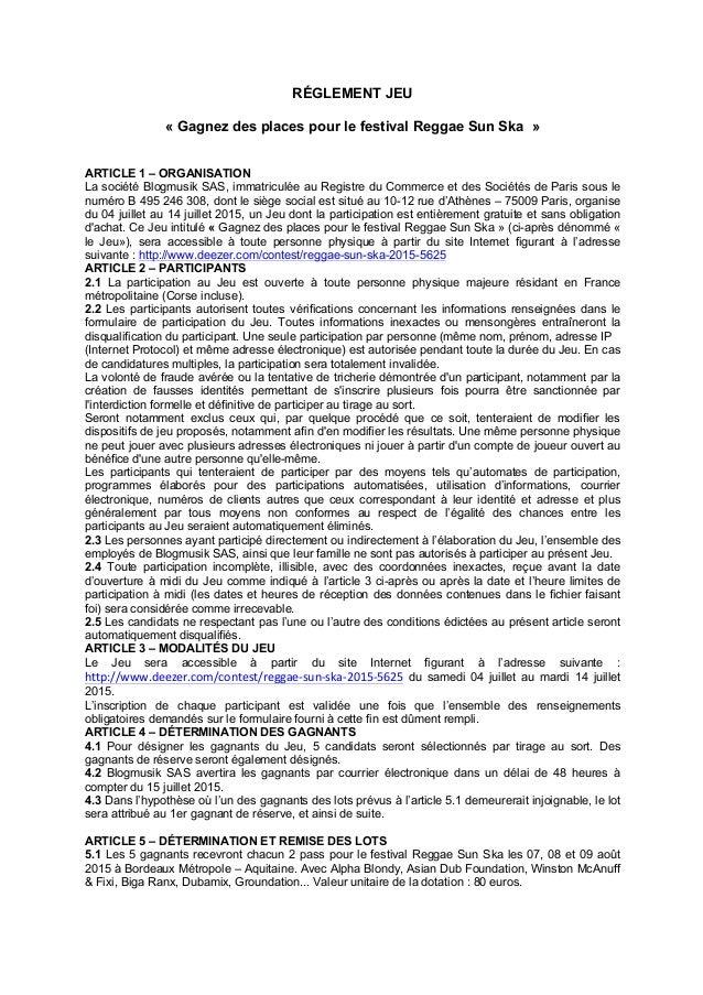 RÉGLEMENT JEU « Gagnez des places pour le festival Reggae Sun Ska » ARTICLE 1 – ORGANISATION La société Blogmusik SAS, imm...
