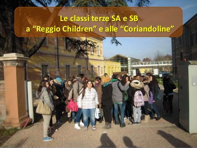 """Le classi terze SA e SB a """"Reggio Children"""" e alle """"Coriandoline"""""""