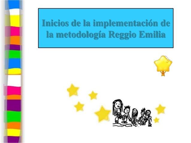 Reggio emilia didactica Slide 3