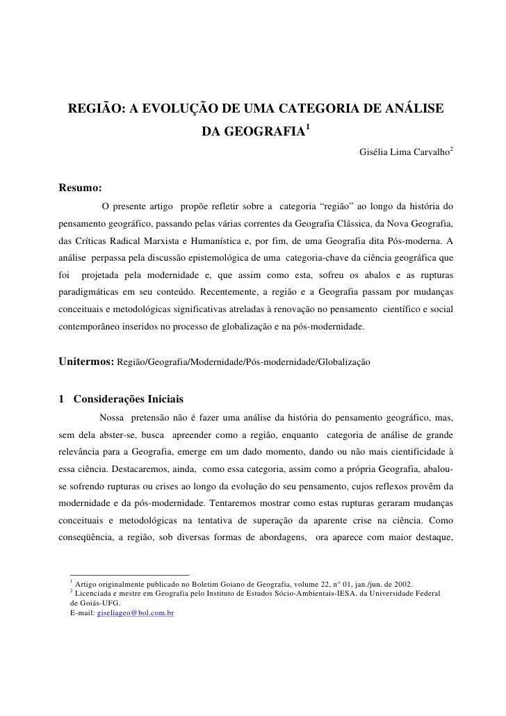 REGIÃO: A EVOLUÇÃO DE UMA CATEGORIA DE ANÁLISE                                           DA GEOGRAFIA1                    ...